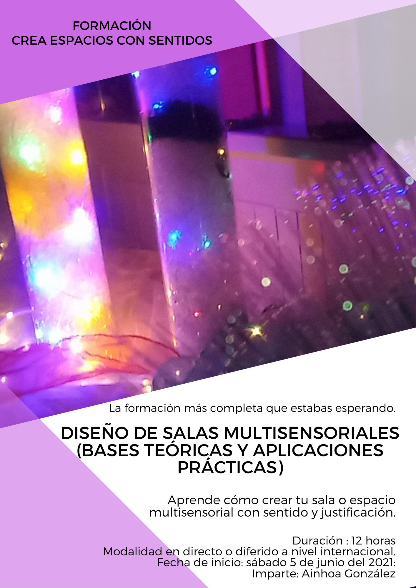 DISEÑO DE SALAS MULTISENSORIALES (BASES TEÓRICAS Y APLICACIONES PRÁCTICAS)